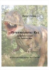 【吹奏楽 楽譜】<br>ティラノサウルス <br>作曲:フェレール・フェラン<br>