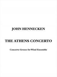【吹奏楽 楽譜】<br>アテネ・コンチェルト <br>作曲:ジョン・ヘネッケン<br>