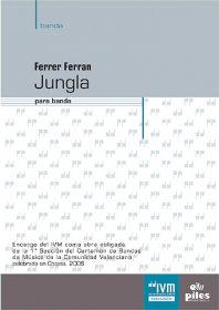 【吹奏楽 楽譜】<br>ジャングル <br>作曲:フェレール・フェラン