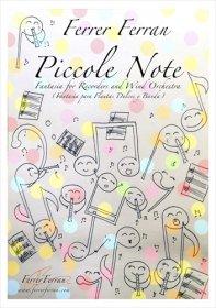 【吹奏楽 楽譜】<br>リコーダーと吹奏楽のための「ピッコレ・ノーテ」 <br>作曲:フェレール・フェラン
