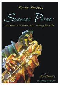 【吹奏楽 楽譜】<br>サクソフォーンと吹奏楽のための「スパニッシュ・パーカー」 <br>作曲:F.フェラン