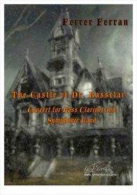【吹奏楽 楽譜】<br>バスクラリネットと吹奏楽のための「バスクラー博士の城」 <br>作曲:F.フェラン
