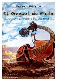 【吹奏楽 楽譜】<br>コントラバス協奏曲「木の巨人」 <br>作曲:フェレール・フェラン