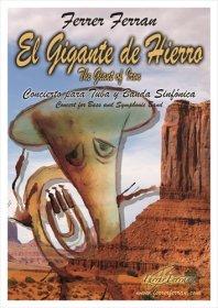 【吹奏楽 楽譜】<br>テューバ協奏曲「鉄の巨人」 <br>作曲:フェレール・フェラン