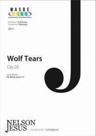【吹奏楽 楽譜】<br>ウルフ・ティアーズ <br>作曲:ネルソン・ジェズース