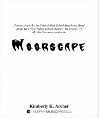 【吹奏楽 楽譜】<br>ムーアスケープ <br>作曲:キンバリー・アーチャー
