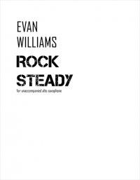 【無伴奏アルト・サクソフォーン 楽譜】<br>ロック・ステディ <br>作曲:エヴァン・ウィリアムズ