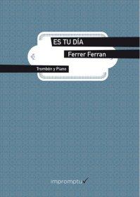 【テューバ+ピアノ 楽譜】<br>エス・トゥ・ディア <br>作曲:フェレール・フェラン