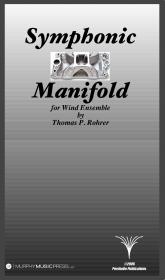 【吹奏楽 楽譜】<br>シンフォニック・マニフォールド <br>作曲:トーマス・ローラー