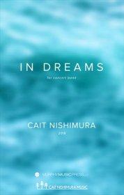 【吹奏楽 楽譜】<br>夢の中で <br>作曲:ケイト・ニシムラ