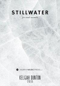 【吹奏楽 楽譜】<br>スティルウォーター <br>作曲:ケリジャ・ダントン
