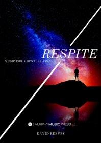 【吹奏楽 楽譜】<br>レスパイト(休息) <br>作曲:デヴィッド・リーヴス
