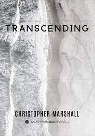 【吹奏楽 楽譜】<br>トランセンディング <br>作曲:クリストファー・マーシャル