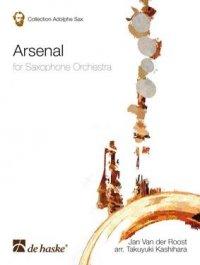 (楽譜) アルセナール / 作曲:ヤン・ヴァンデルロースト / 編曲:柏原卓之 (サクソフォーン・オーケストラ)