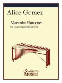 (楽譜) マリンバ・フラメンカ / 作曲:アリス・ゴメス (マリンバ)