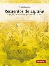(楽譜) スペインの想い出 / 作曲:フェレール・フェラン (アルト・サクソフォーン&ピアノ)