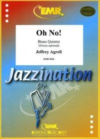 (楽譜) オー・ノー! / 作曲:ジェフリー・アグレル (金管5重奏)