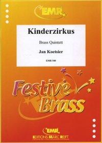 (楽譜) 子供のサーカス 作品79B / 作曲:ヤン・クーツィール (金管6重奏)