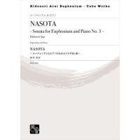 (楽譜) NASOTA ユーフォニアムとピアノのためのソナタ第1番 / 作曲:新井秀昇 (ユーフォニアム&ピアノ)