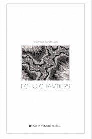 【吹奏楽 楽譜 スコアのみ】<br>エコー・チェンバーズ <br>作曲:ピーター・ヴァン・ザント・レーン<br>
