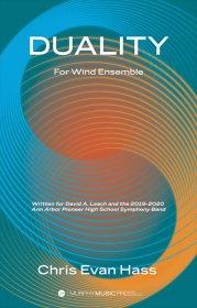 【吹奏楽 楽譜 スコアのみ】<br>デュアリティ <br>作曲:クリス・エヴァン・ハス<br>