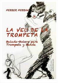 【トランペット&ピアノ 楽譜】<br>トランペットの声 <br>作曲:フェレール・フェラン