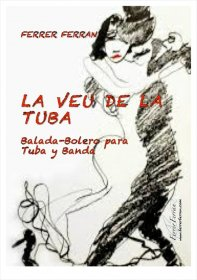 【テューバ&ピアノ 楽譜】<br>テューバの声 <br>作曲:フェレール・フェラン