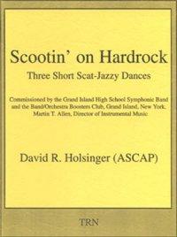 (楽譜) スクーティン・オン・ハードロック / 作曲:デヴィッド・R・ホルジンガー (吹奏楽)(スコアのみ)