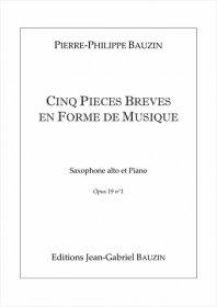 【アルト・サクソフォーン&ピアノ 楽譜】<br>5つの小品 <br>作曲:ピエール=フィリップ・ボーザン