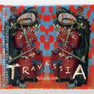 「TRAVESSIA」Tetsu Saitoh