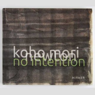 koho mori newton  no intention