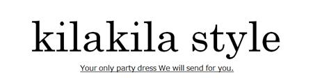 「大人可愛い」がコーデできるショップ。『  kilakila style  』(キラキラスタイル)