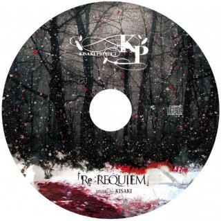 <img class='new_mark_img1' src='//img.shop-pro.jp/img/new/icons1.gif' style='border:none;display:inline;margin:0px;padding:0px;width:auto;' />KISAKI PROJECT MAXI-SINGLE「Re:REQUIEM」