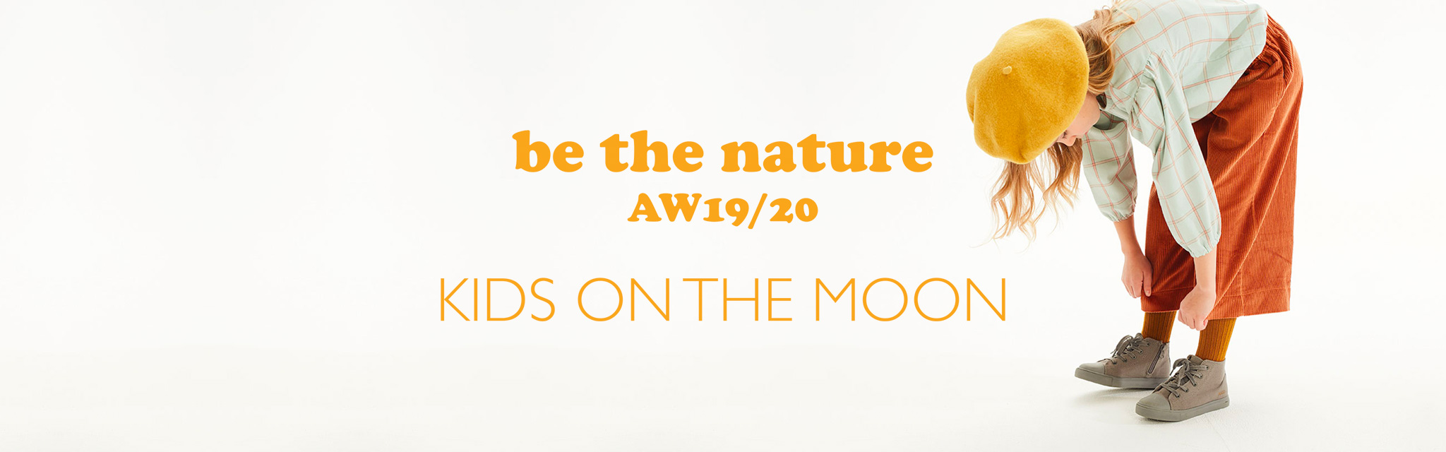 KIDS ON THE MOON 19AW be the nature