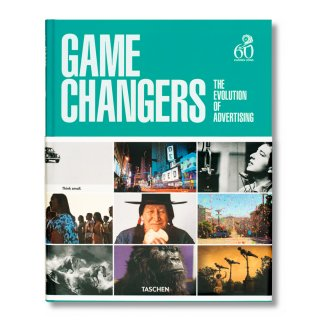 Game Changers. The Evolution of Advertising(TACHEN) 洋書