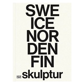 Skulptur: Contemporary Sculpture from Denmark, Finland, Iceland, Norway, and Sweden 洋書