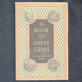 A BOOK OF GREEK COINS A KING PENGUIN BOOK