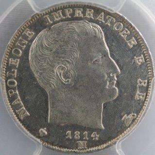 イタリア Italy 【ナポレオン王国】 Kingdom of Napoleon 1リラ銀貨 1814年M PCGS MS64