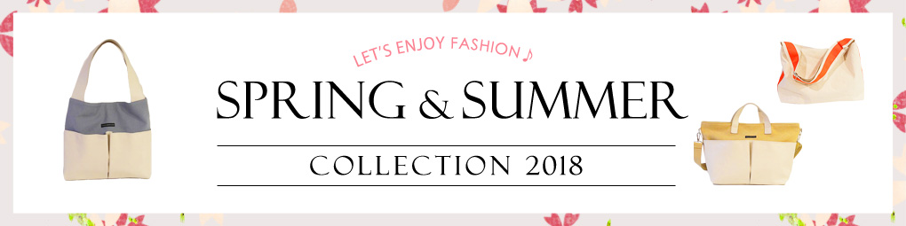 SPRING & SUMMER COLLECTION 2018