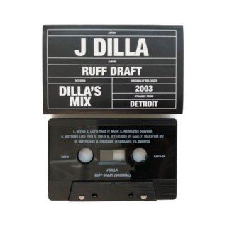 Ruff Draft : Dilla's Mix