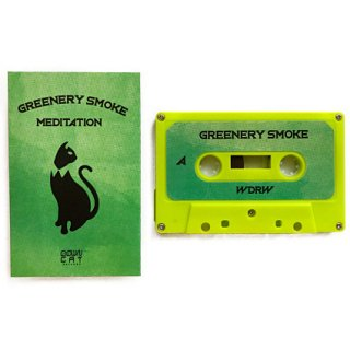 Greenery Smoke : Meditation Vol​.​2