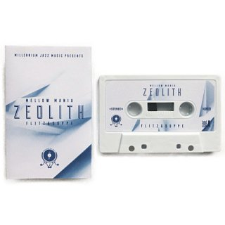 Mellow Mania #1 - Zeolith