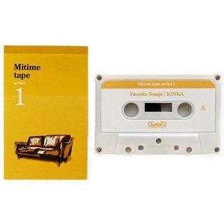 Mitime Tape Series 1 : Favorite Songs
