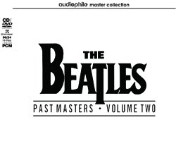 THE BEATLES / PAST MASTERS VOLUME TWO(AUDIOPHILE)