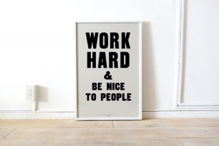 Anthony Burrill  /  Work Hard