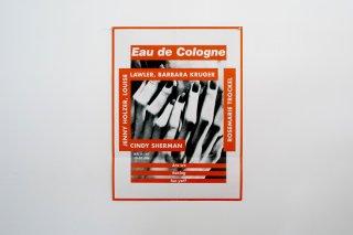 Barbara Kruger / �Eau de Cologne� 2015