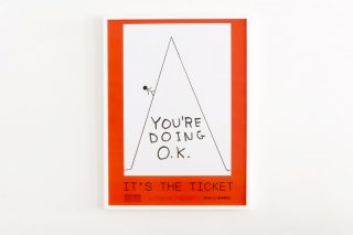David Shrigley / You're doing O.K.