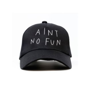 AINT NO FUN CAP