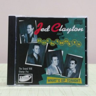 Jed Clayton&The Rockabouts/What's Up Tonight
