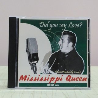 Mississippi Queen/Did You Say Love?